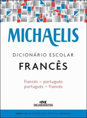 Imagem de MICHAELIS DICIONARIO ESCOLAR FRANCES - FRANCES-PORTUGUES - PORTUGUES-FRANCES